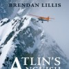 Brendan Lillis launches <em>Atlin&#8217;s Anguish</em>