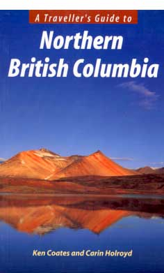 A Traveller's Guide to Northern British Columbia