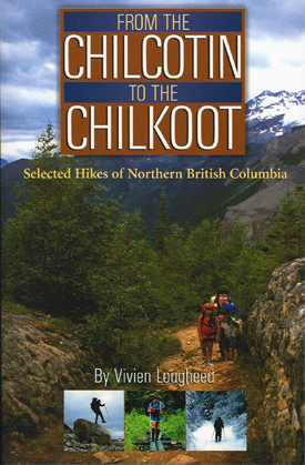 From the Chilcotin to the Chilkoot