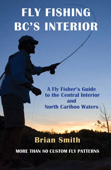 Fly Fishing BC's Interior