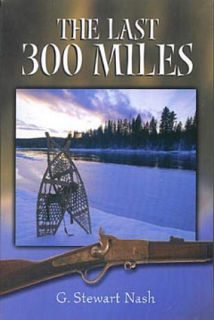 The Last Three Hundred Miles