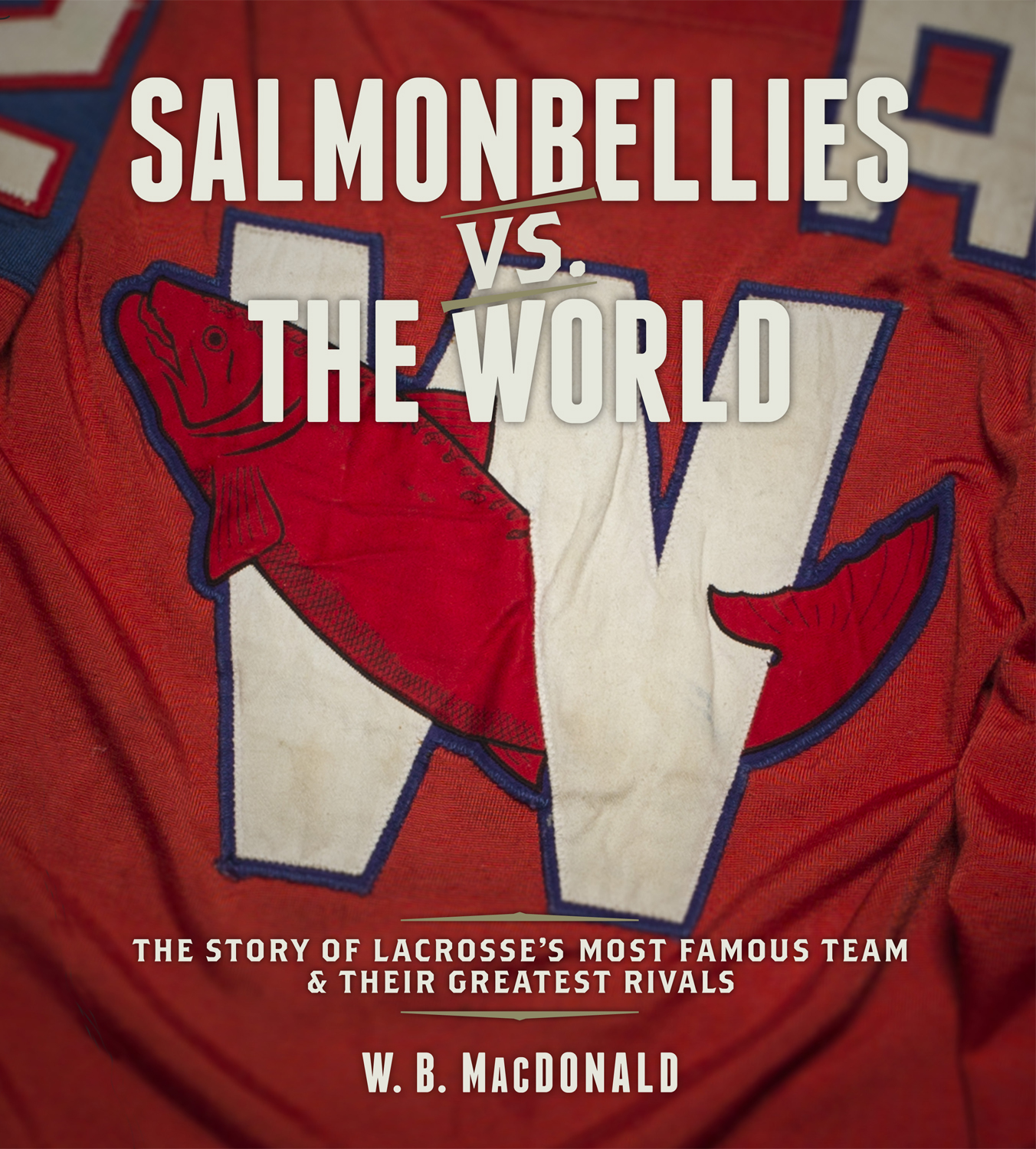 Salmonbellies vs. the World