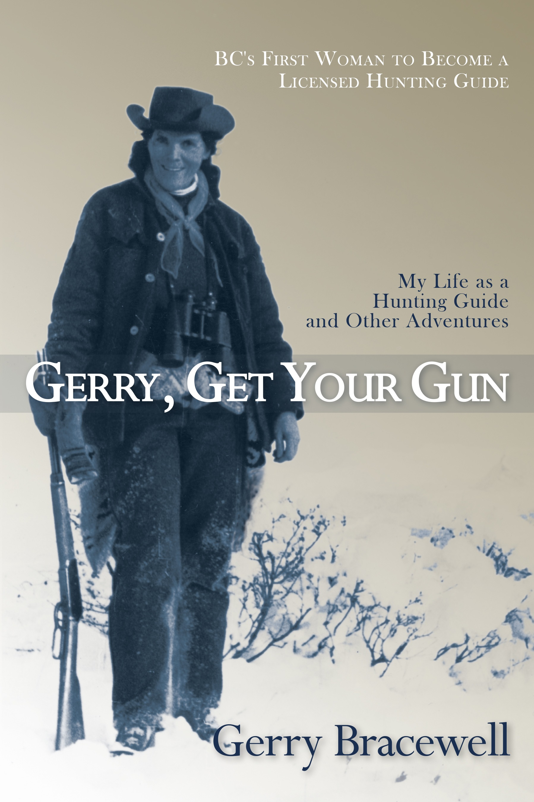 Gerry, Get Your Gun | Caitlin Press