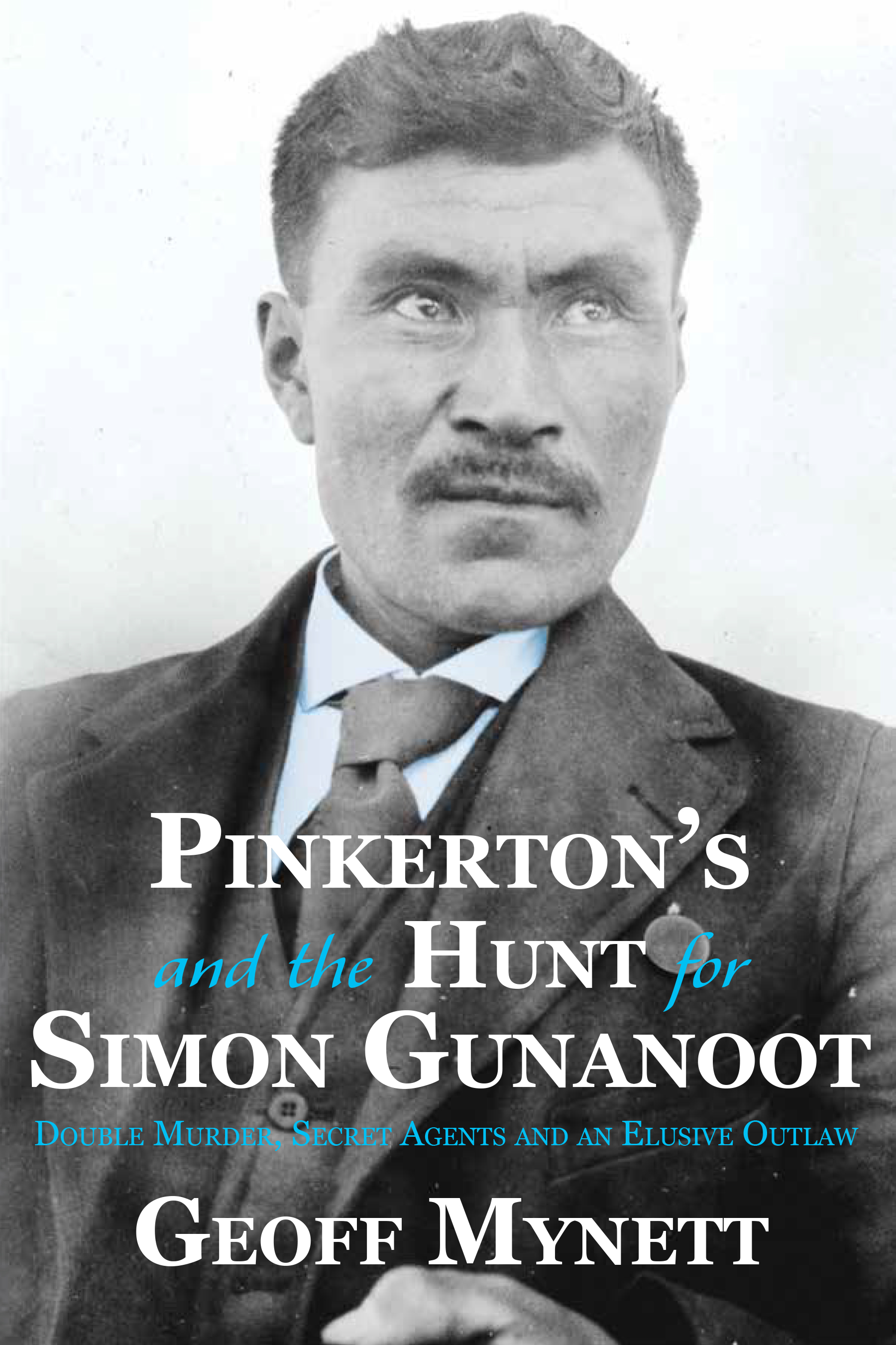 Pinkerton's and the Hunt for Simon Gunanoot